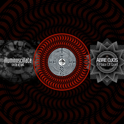 Abre Ojos & Illuminoscillate – A Place of Quiet/Circle of Spit